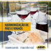 Saiba como fazer uma harmonização de pães e vinhos que vai surpreender!