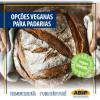 Por que investir em opções veganas na sua Padaria?