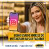 Como Personalizar os Destaques do Stories no Instagram da sua Padaria