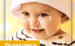 Alimentação Infantil: entenda a importância dos pães para as crianças