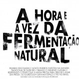 A hora e a vez da fermentação natural
