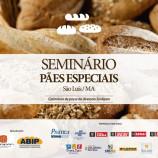 Seminário Pães Especiais em São Luis/MA é destaque na imprensa