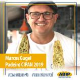 É do Brasil!: Marcos Gugel é eleito padeiro CIPAN 2019
