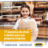 17 maneiras de atrair mais clientes para a sua pequena empresa