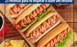 Cachorro-quente: 23 receitas para inovar na hora do lanche