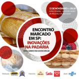 Encontro marcado em SP: Inovações na Padaria é o tema do evento
