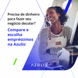 Azulis lança Comparador de Empréstimos Online para empreendedores