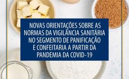 Novas orientações sobre as normas da Vigilância Sanitária no segmento de panificação e confeitaria a partir da pandemia da Covid-19