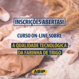 Abip abre inscrição de curso sobre a qualidade da farinha de trigo