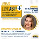 Live Abip+ no canal do Youtube para falar sobre direitos trabalhistas