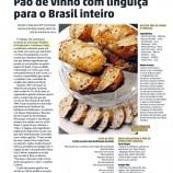 Pão de vinho com linguiça para o Brasil inteiro.