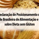 Declaração de Posicionamento da Sociedade Brasileira de Alimentação e Nutrição sobre Dieta sem Glúten