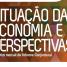 Situação da Economia e Perspectivas: boletim mensal CNI